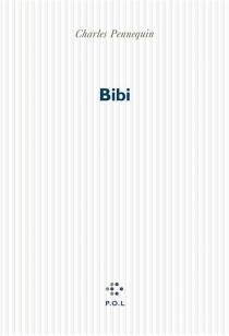 Bibi - CharlesPennequin