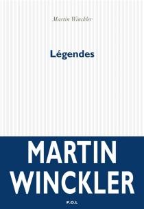 Légendes - MartinWinckler