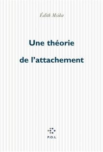 Une théorie de l'attachement - EdithMsika