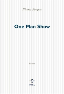 One man show - Nicolas Fargues