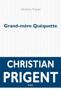 Grand-mère Quéquette - ChristianPrigent