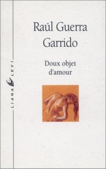 Doux objet d'amour - RaúlGuerra Garrido