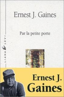 Par la petite porte - Ernest J.Gaines