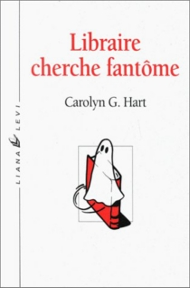 Libraire cherche fantôme - Carolyn G.Hart