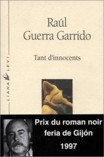 Tant d'innocents - RaúlGuerra Garrido