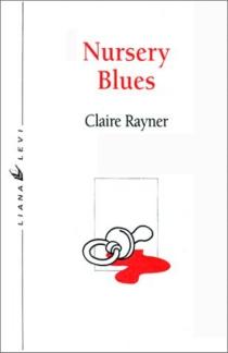 Nursery blues : une enquête du Dr George Barnabas - ClaireRayner