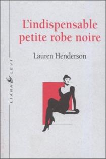 L'indispensable petite robe noire - LaurenHenderson