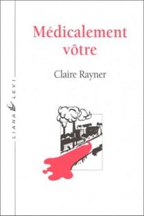 Médicalement vôtre - ClaireRayner