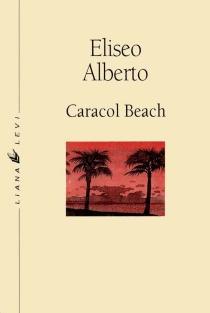 Caracol Beach - EliseoAlberto