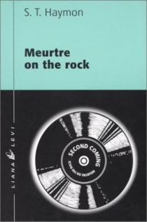 Meurtre on the rock - S. T. Haymon