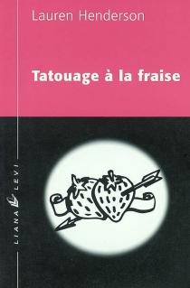 Tatouage à la fraise - LaurenHenderson
