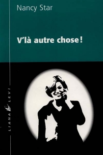 V'là autre chose ! - Nancy Star