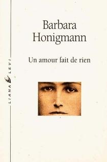 Un amour fait de rien - BarbaraHonigmann