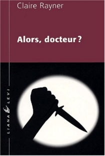 Alors, docteur ? - ClaireRayner