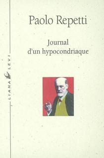 Journal d'un hypocondriaque - PaoloRepetti