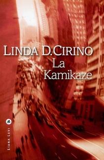 La kamikaze - Linda D.Cirino