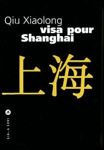 Visa pour Shanghai - XiaolongQiu