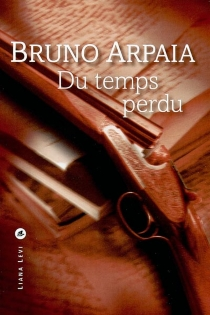 Du temps perdu - BrunoArpaia