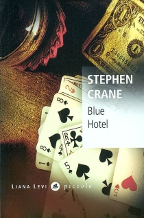 Blue hotel - StephenCrane