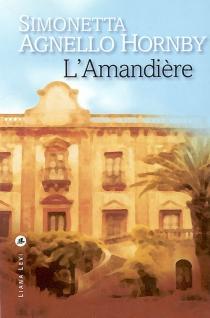 L'Amandière - SimonettaAgnello Hornby