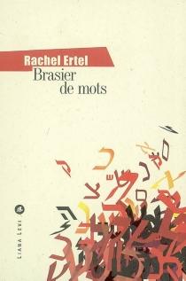 Brasier de mots - RachelErtel