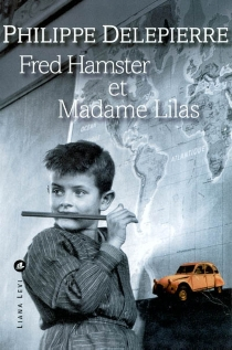 Fred Hamster et Madame Lilas - Philippe Delepierre