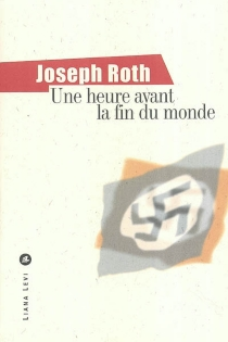 Une heure avant la fin du monde - JosephRoth
