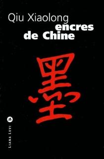 Encres de Chine - XiaolongQiu