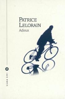 Adieux - PatriceLelorain