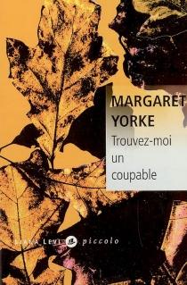 Trouvez-moi un coupable - MargaretYorke
