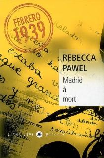 Madrid à mort - RebeccaPawel