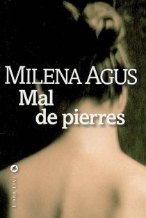 Mal de pierres - MilenaAgus