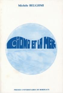 Giono et la mer - MichèleBelghmi