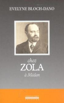 Chez Zola, à Médan - EvelyneBloch-Dano