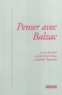 Penser avec Balzac - Centre culturel international . Colloque (2000)