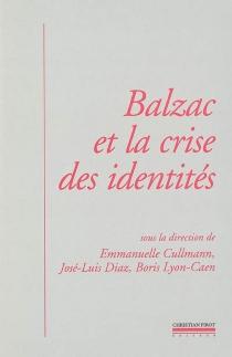 Balzac et la crise des identités -