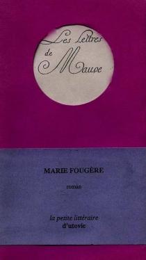 Les lettres de Mauve - MarieFougère