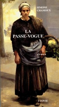 La passe-vogue - SimoneChamoux