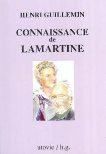 Connaissance de Lamartine - HenriGuillemin