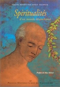 Spiritualités d'un monde désenchanté -