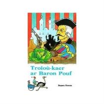 Troioù-kaer ar baron Pouf - RoparzHemon