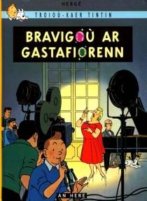 Bravigoù ar Gastafiorenn - Hergé