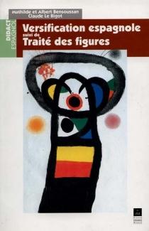 Versification espagnole et petit traité des figures - MathildeBensoussan