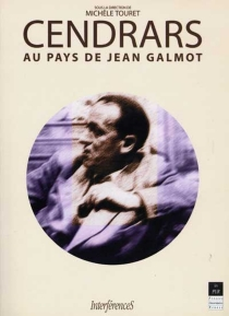 Cendrars au pays de Jean Galmot -