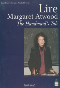 Lire Margaret Atwood : The Handmaid's tale -