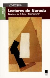 Lectures de Neruda - ClaudeLe Bigot