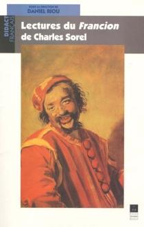 Lectures du Francion de Charles Sorel -