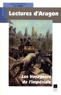 Lectures d'Aragon, Les voyageurs de l'impériale. : agrégation de lettres -