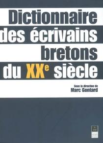 Dictionnaire des écrivains bretons du XXe siècle -