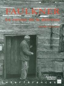 Faulkner : le roman de la détresse - AurélieGuillain